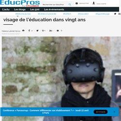 Intelligence artificielle et réalité virtuelle, le visage de l'éducation dans vingt ans