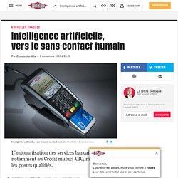 1 novembre 2017 - Intelligence artificielle, verslesans-contact humain