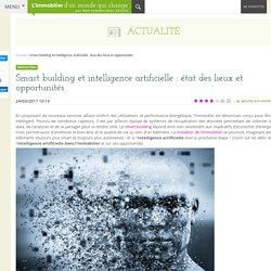 Smart building et intelligence artificielle : état des lieux et opportunités - Innovations - BNP Paribas Real Estate
