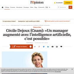 Cécile Dejoux (Cnam): «Un manager augmenté avec l'intelligence artificielle, c'est possible»