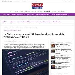 La CNIL se prononce sur l'éthique des algorithmes et de l'intelligence artificielle