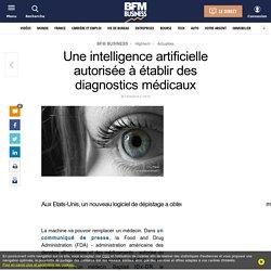 Une intelligence artificielle autorisée à établir des diagnostics médicaux