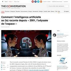 Comment l'intelligence artificielle se(la)raconte depuis «2001,l'odyssée del'espace»