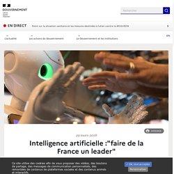 """Intelligence artificielle :""""faire de la France un leader"""""""