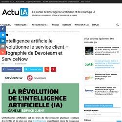 L'intelligence artificielle révolutionne le service client - Infographie de Devoteam et ServiceNow