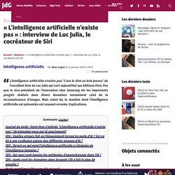 """""""L'intelligence artificielle n'existe pas"""" : interview de Luc Julia, le cocréateur de Siri"""