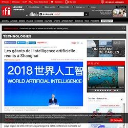 Les géants de l'intelligence artificielle réunis à Shanghai - Technologies