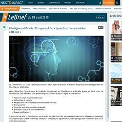 Intelligence artificielle : l'Europe veut des « lignes directrices en matière d'éthique »