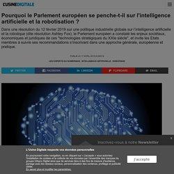 Pourquoi le Parlement européen se penche-t-il sur l'intelligence artificielle et la robotisation ?