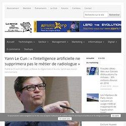 Yann Le Cun:«l'intelligence artificielle ne supprimera pas le métier de radiologue»