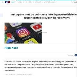 Instagram met au point une intelligence artificielle pour lutter contre le cyber-harcèlement