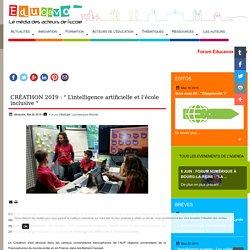 """CRÉATHON 2019 : """" L'intelligence artificielle et l'école inclusive """""""