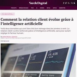 Comment la relation client évolue grâce à l'intelligence artificielle : Siècle Digital