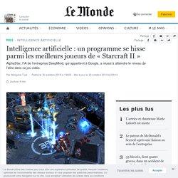 Intelligence artificielle: un programme se hisse parmi les meilleurs joueurs de «StarcraftII»