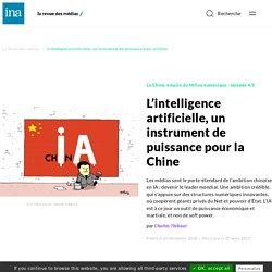 L'intelligence artificielle, un instrument de puissance pour la Chine