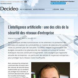L'intelligence artificielle : une des clés de la sécurité des réseaux d'entreprise