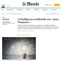L'intelligence artificielle est «dans l'impasse»