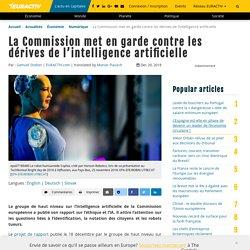 La Commission met en garde contre les dérives de l'intelligence artificielle