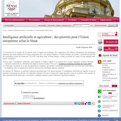 SENAT 20/01/20 Intelligence artificielle et agriculture : des priorités pour l'Union européenne selon le Sénat