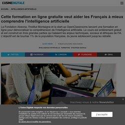 Cette formation en ligne gratuite veut aider les Français à mieux comprendre l'intelligence artificielle