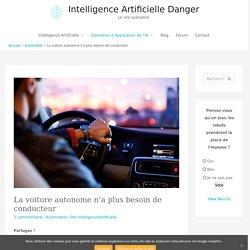 Dangers : la Voiture Autonome et l'Intelligence Artificielle