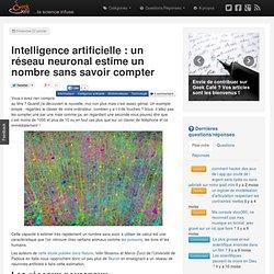 Intelligence artificielle : un réseau neuronal estime un nombre sans savoir compter