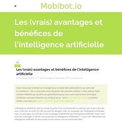 Les (vrais) avantages et bénéfices de l'intelligence artificielle