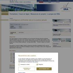 – Académie de Droit Européen > L'intelligence artificielle (IA) et la justice pénale