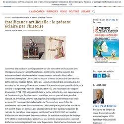 Intelligence artificielle: le présent éclairé par l'histoire - Afis Science - Association française pour l'information scientifique