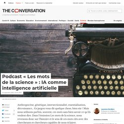 Podcast « Les mots de la science » : IA comme intelligence artificielle