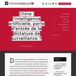 Chine : l'intelligence artificielle, porte d'entrée de la dictature de surveillance ?