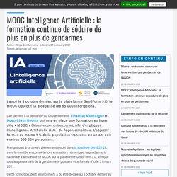 MOOC Intelligence Artificielle : la formation continue de séduire de plus en plus de gendarmes