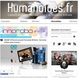 Communauté française Arduino : les tutos vidéos sont arrivés !Robots, Drones et Intelligence Artificielle