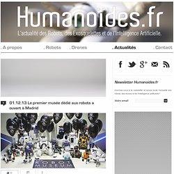 Le premier musée dédié aux robots a ouvert à Madrid