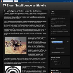III : L'intelligence artificielle au service de l'homme