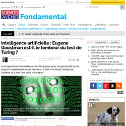 Intelligence artificielle : Eugene Goostman est le tombeur du test de Turing