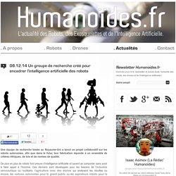 Un groupe de recherche créé pour encadrer l'intelligence artificielle des robots