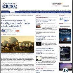 La forme dominante de l'intelligence dans le cosmos est-elle artificielle ?
