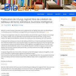 Publication de Urungi, logiciel libre de création de tableaux de bord, statistique, business intelligence – BibLibre – Services et logiciels libres pour les bibliothèques – SIGB Koha, portail Bokeh, numérique, gestion
