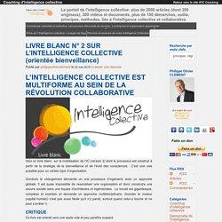 LIVRE BLANC N° 2 SUR L'INTELLIGENCE COLLECTIVE (orientée bienveillance)