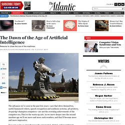 The Dawn of the Age of Artificial Intelligence