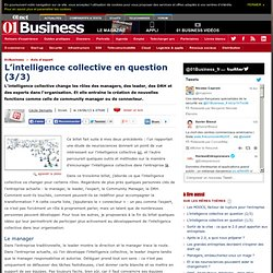 L'intelligence collective en question (3/3) par @ceciledemailly
