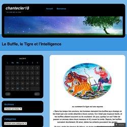Le Buffle, le Tigre et l'Intelligence