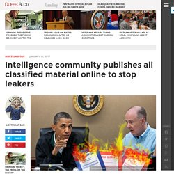 Intelligence community publishes all classified material online to stop leakers
