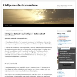 Intelligence Collective ou Intelligence Collaborative?