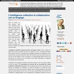 L'intelligence collective et collaborative est un langage.