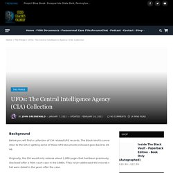 UFOs: The Central Intelligence Agency (CIA) Collection - The Black Vault