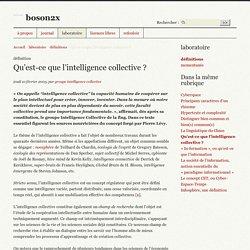 Qu'est-ce que l'intelligence collective ?