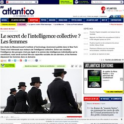 Le secret de l'intelligence collective ? Les femmes