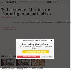 Puissance et limites de l'intelligence collective